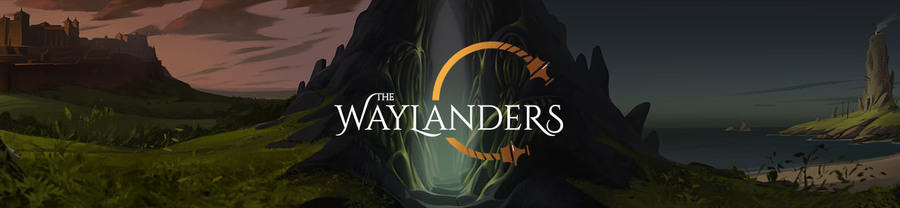 News : The Waylanders RPG en campagne*