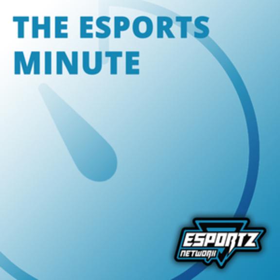 esports network podcast - esports headlines