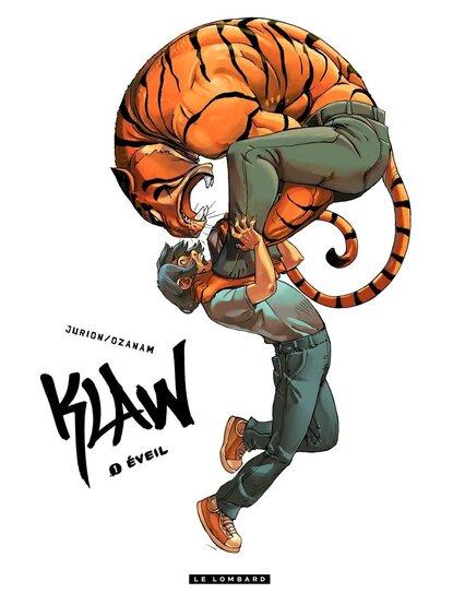 "Klaw T.1 : ""L'éveil"""