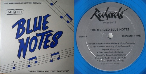 THE MERCED BLUE NOTES STORY