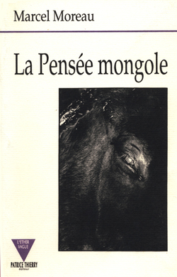 "La conversion noire (in ""La Pensée mongole"")"