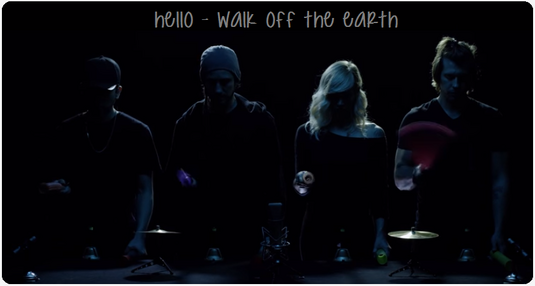 Hello - Walk off the Earth