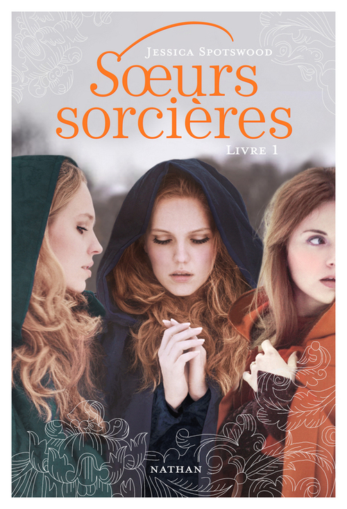 Soeurs Sorcières - Tome 1 de Jessica Spotswood