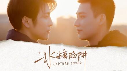 Capture Lover Ep.1 — Chinese BL (Eng.Sub/Sub Español) Full Drama