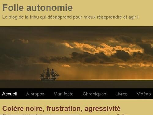 Folle autonomie, mon nouveau blog