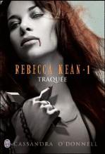 Rebecca Kean, Traquée