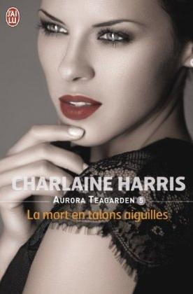 """""""Aurora Teagarden"""" T.5 de Charlaine Harris"""
