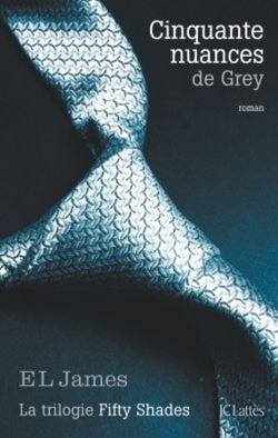 """Cinquante nuances de Grey"" T.1 E.L James"