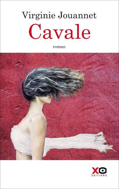 Cavale - Virginie Jouannet