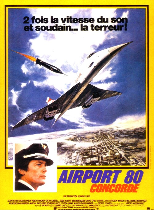 AIRPORT 80 CONCORDE -  ALAIN DELON BOX OFFICE 1979