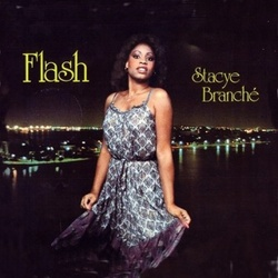 Stacye Branche' - Flash - Complete LP