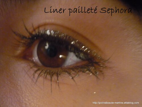Paillettes girl !! Liner pailleté - nouveauté Sephora