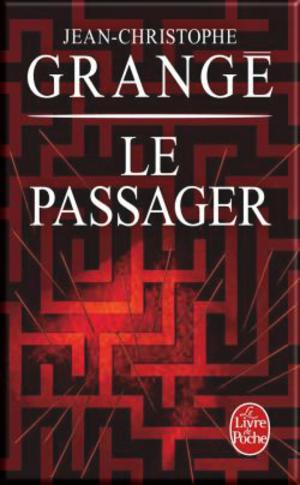 Le passager de Jean-Christophe Grangé (Challenge Babelio et LC avec Marie)