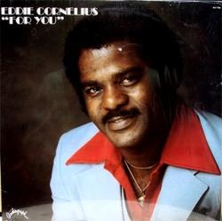 Eddie Cornelius - For You - Complete LP