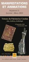 """""""Trésors du patrimoine Catalan"""" exposition d'arts, d'archives, et d'archéologie à Perpignan."""