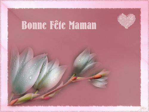 **  Bonne Fête Maman **