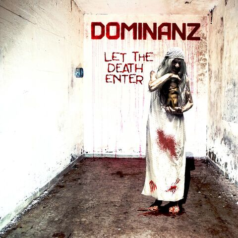 DOMINANZ - Les détails du nouvel album Let The Death Enter
