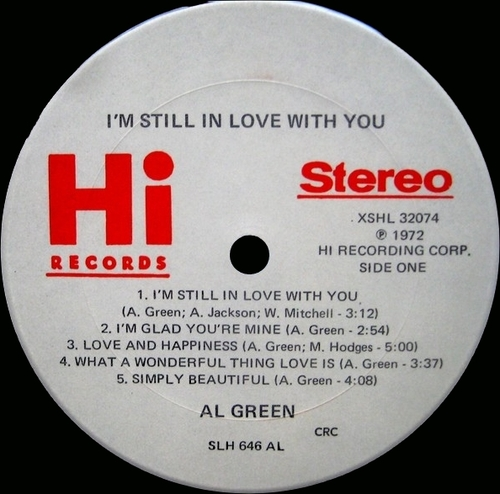 "1972 : Al Green : Album "" I'm Still In Love With You "" Hi Records XSHL 32074 [US]"
