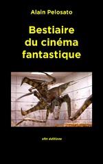 Bestiaire du cinéma fantastique
