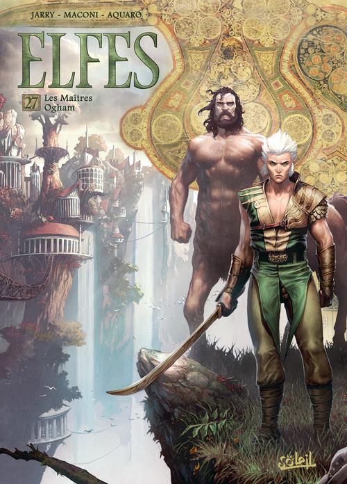 Elfes - Tome 27 Les maîtres Ogham - Jarry & Maconi & Benoit & Aquaro