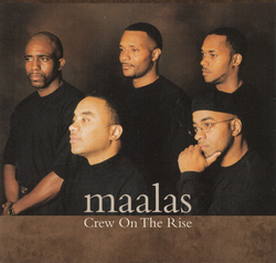 MALAAS - CREW IS ON THE RISE (1998)