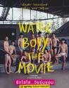 Water Boyy The Movie 8/10 J'ai adoré, encore une belle alchimie entre les deux leads