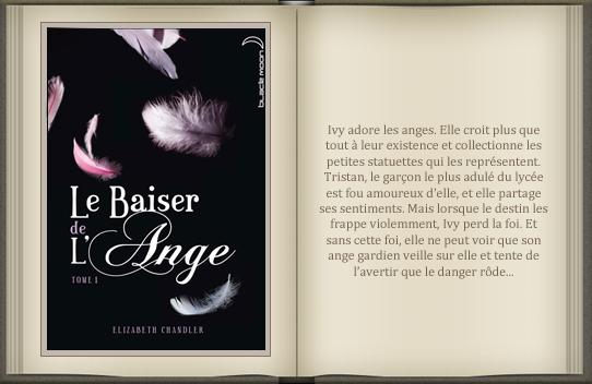« Le baiser de l'ange : tome 1 » d'Elizabeth Chandler.