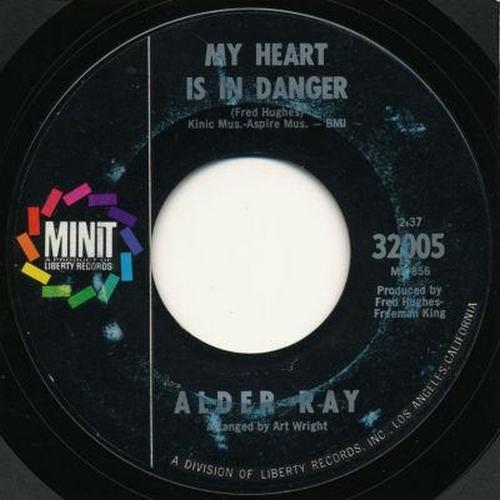 Alder Ray : My Heart Is In Danger