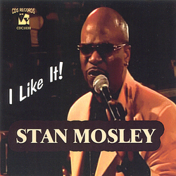 Stan Mosley - I Like It - Complete CD