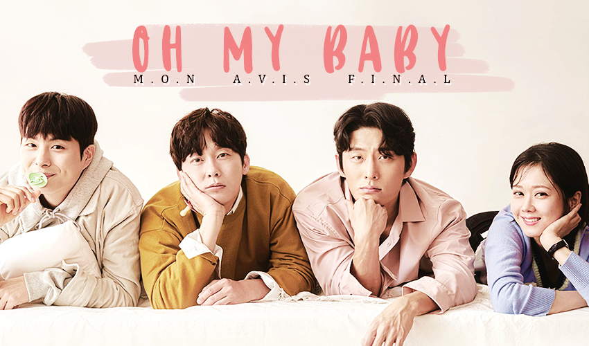 Oh my baby - Critique final kdrama 2020