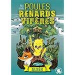 Chronique Poules, Renards, Vipères tome 1 : Albin de Paul Ivoire