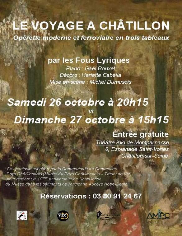 """Les Amis du Musée du Pays Châtillonnais proposent une opérette """"Le voyage à Châtillon"""" salle Kiki de Montparnasse"""