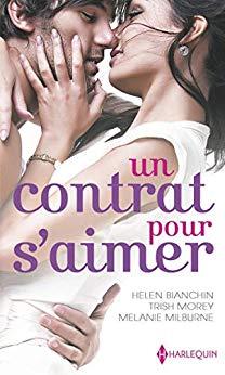 Chronique Un contrat pour s'aimer d'Helen Bianchin, Trish Morey et Mélanie Milburne