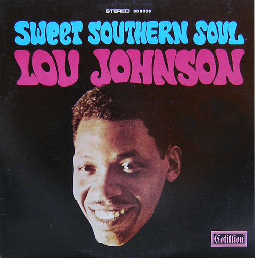 "Lou Johnson : Album "" Sweet Southern Soul "" Cotillion Records SD 9008 [ US ]"