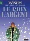 Largo Winch 13 Prix de l'argent