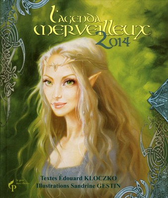 L'Agenda merveilleux 2014 par Edouard Kloczko et Sandrine Gestin
