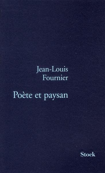 Poète et Paysan, Jean-Louis Fournier.