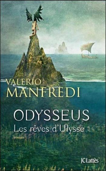 Odysseus Les rêves d'Ulysse - Valerio Manfredi