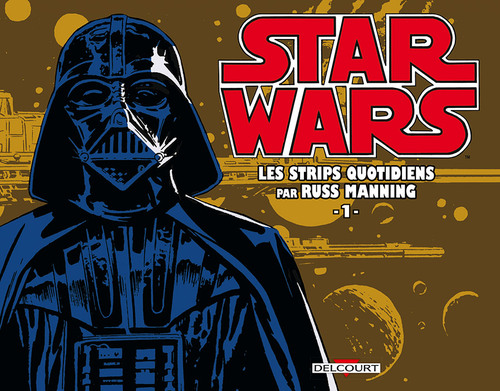 Star wars - Strips quotidiens - Tome 01 - Russ Manning
