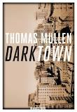 Darktown, Thomas Mullen (traductrice : Anne-Marie Carrière)