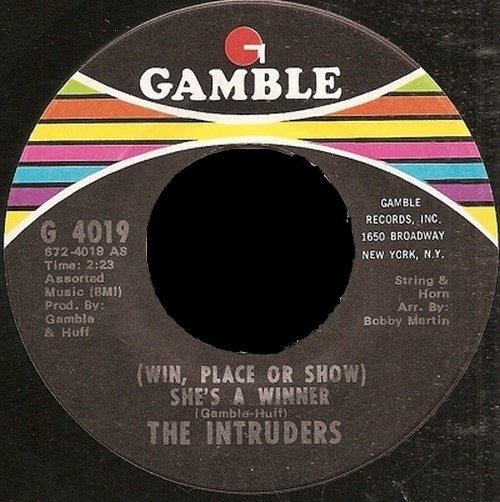 The Intruders : [ Win , Place Or Show ] She's A Winner