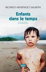 Enfants dans le temps - Ricardo Menéndez Salmon -