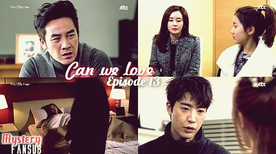 Can We Love épisode 13 !