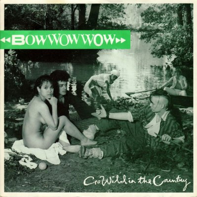 Bow Wow Wow - Go Wild In The Country - 1982