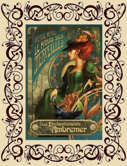 Les Enchantements d'Ambremer / Le Paris des Merveilles, t1