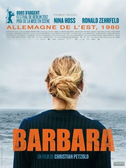 Barbara - de Christian Petzold (2012) - avec Nina Hoss & Ronald Zehrfeld