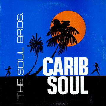 The Soul Brothers - Carib Soul (1967) [Instrumental Reggae]