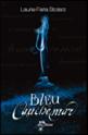 « Bleu cauchemar : tome 1 » de Laurie Faria Stolarz.
