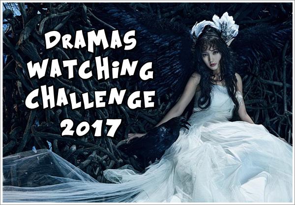 Dramas Watching Challenge 2017