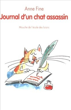 LE JOURNAL D'UN CHAT ASSASSIN (Anne Fine)